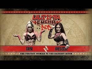 LUCHA UNDERGROUND 2016 Ultima Lucha Dos - Taya vs. Ivelisse
