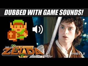 'Lord of the Rings' dubbed with ZELDA game sounds! | Part 2 | RetroSFX