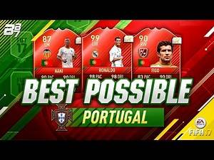 BEST POSSIBLE PORTUGAL TEAM! w/ TOTY RONALDO AND FIGO!   FIFA 17