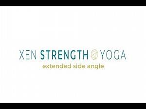 Extended Side Angle Weights - Xen Strength Yoga (yoga with weights)