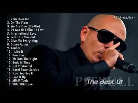 The Best Songs of Pitbull 2018 full playlist