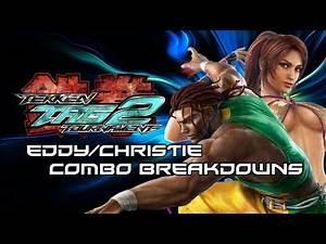 Tekken Tag 2: Eddy/Christie Combo Breakdowns