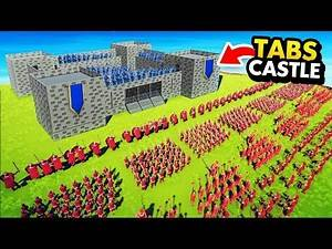 Huge Custom CASTLE VS MODDED Armies In TABS (Totally Accurate Battle Simulator Funny Gameplay)