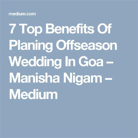 7 Top Benefits Of Planing Offseason Wedding In Goa