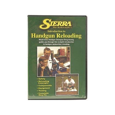 Review Beginning Handgun Reloading Dvd Sierra Bullets