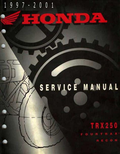 01 250 Honda Recon Service Manual