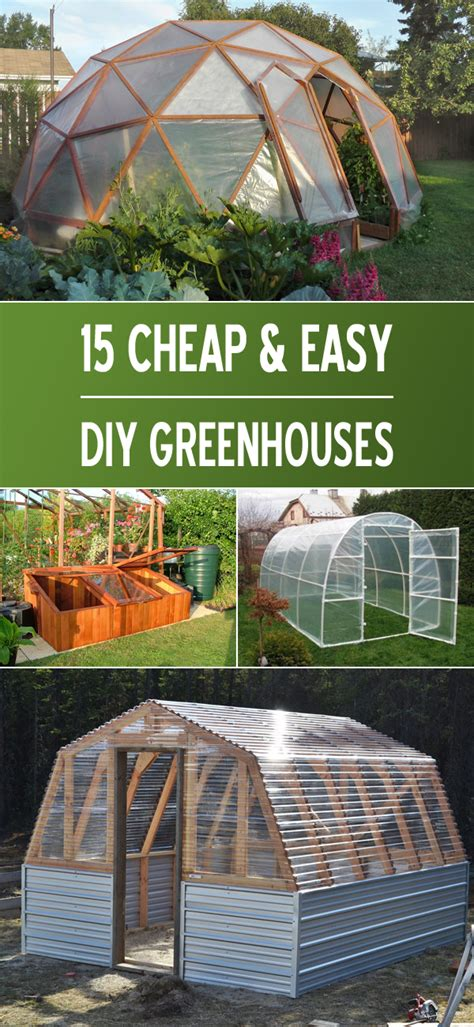 15 Cheap Easy Diy Greenhouse Projects