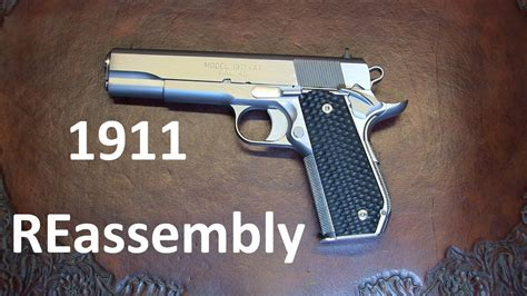 1911 Disassembly Reassembly