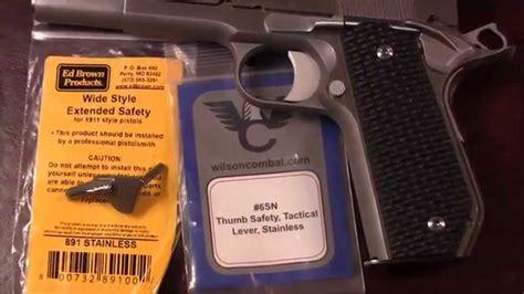 1911 Thumb Safety Wilson Combat Vs Ed Brown
