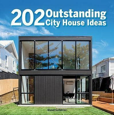 202 Outstanding City House Ideas Book