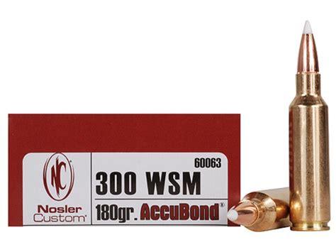 300 WSM Nosler - Bullets Brass Ammunition Rifles