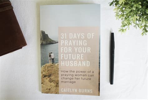 [pdf] 31 Days Of Praying For Your Future Husband How The Power .