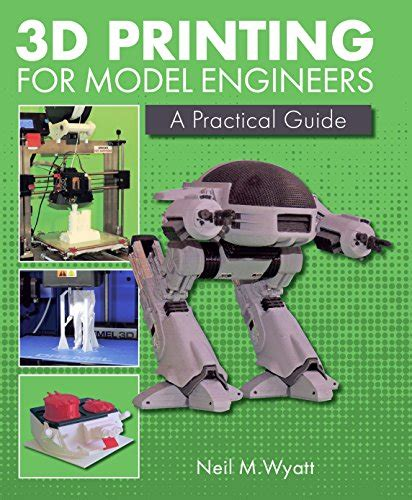 [pdf] 3d Printing For Model Engineers A Practical Guide.