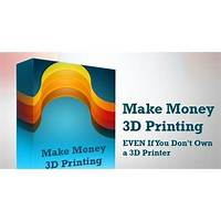 3d printing want to make money with 3d printing? massive payout! instruction
