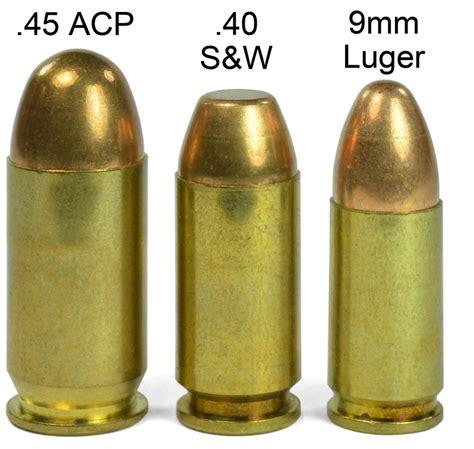 40 Cal Ammo Vs 45 Vs 9mm