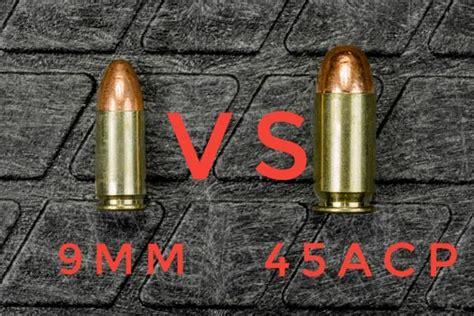 45 Acp Ammo Vs 9mm