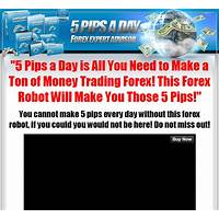 Cheapest 5 pips a day forex robot profits everyday!