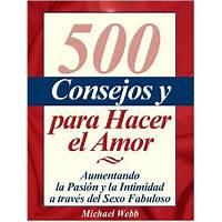 500 consejos y secretos para hacer el amor reviews