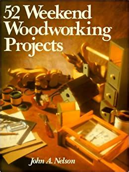 52 Weekend Woodworking Projects Magazine