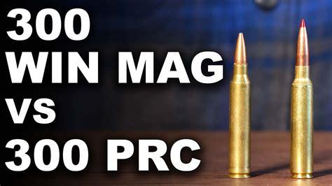6 5 Prc Vs 300 Win Mag Ballistics