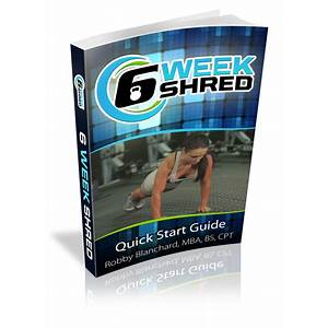 Guide to 6 week shred