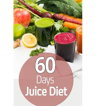 60 Day Juice Diet