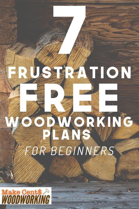 7 Frustrations Free Woodworking Plans For Beginners