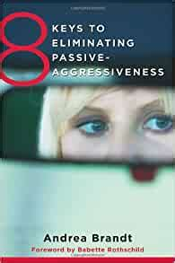 [pdf] 8 Keys To Eliminating Passive Aggressiveness 8 Keys To .