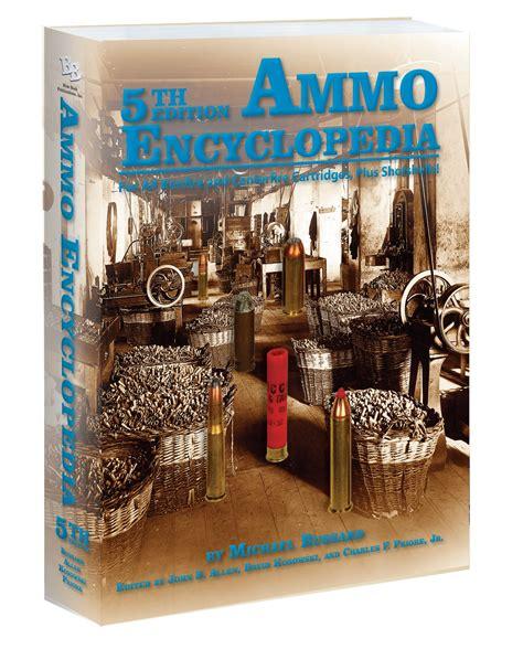 9781936120550 Ammo Encyclopedia 5th Edition - AbeBooks
