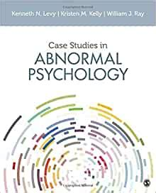 A Friend Says To You You Re Studying Abnormal Psychology And Abnormal Psychology Case Study Pdf