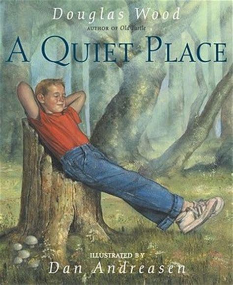 A-Quiet-Place-By-Douglas-Wood-Lesson-Plans