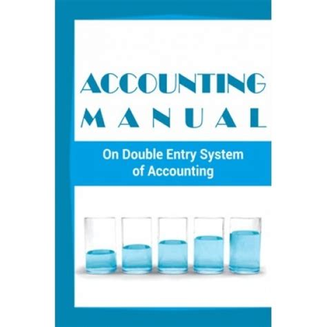 [pdf] Accounting Manual On Double Entry System Of Accounting For .