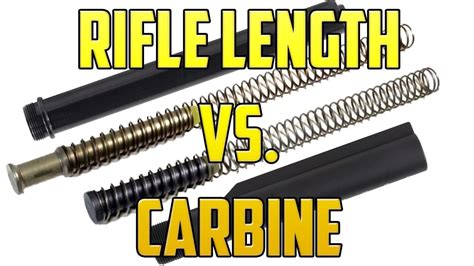 Ar-15 Rifle Length Buffer And Tube Vs Carbine.