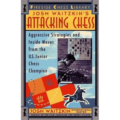 [pdf] Attacking Chess Aggressive Strategies And Inside Moves .