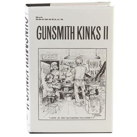 Brownells Gunsmith Kinks  Volume Ii  Brownells.