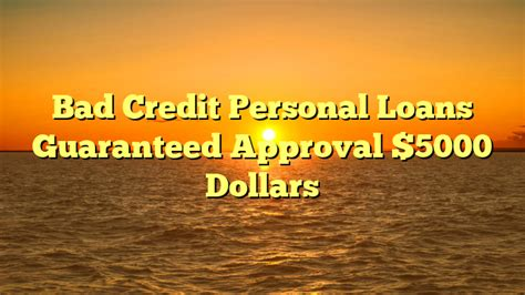 Bad Credit Loans 5000 Dollars