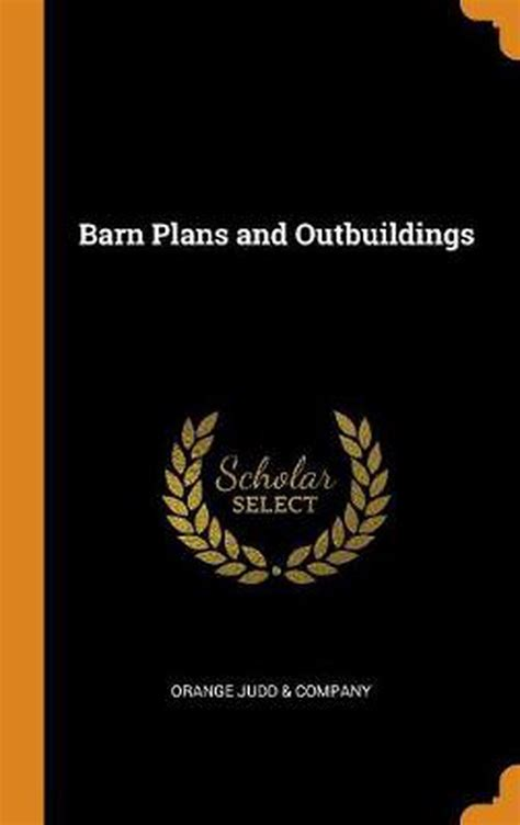 Barn-Plans-And-Out-Buildings