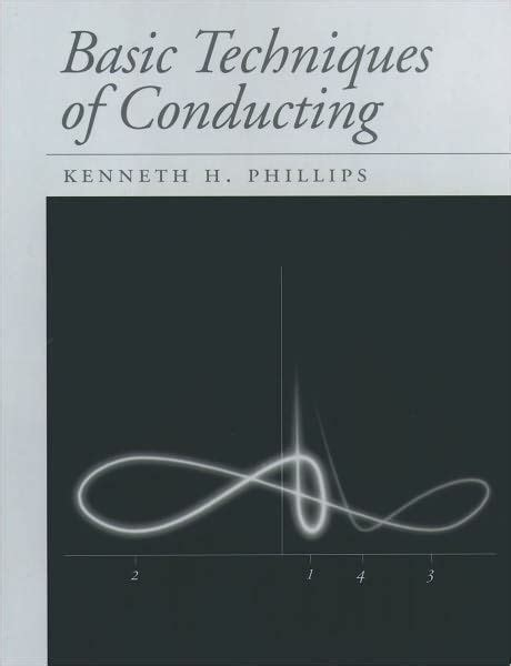 Basic Techniques Of Conducting Phillips