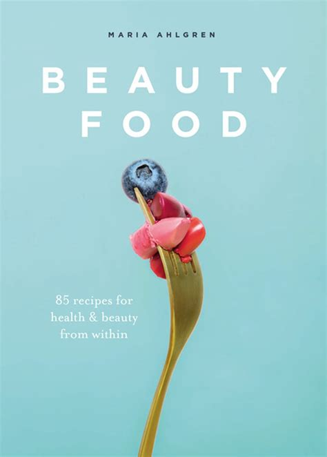 [pdf] Beauty Food 85 Recipes For Health Beauty From Within.