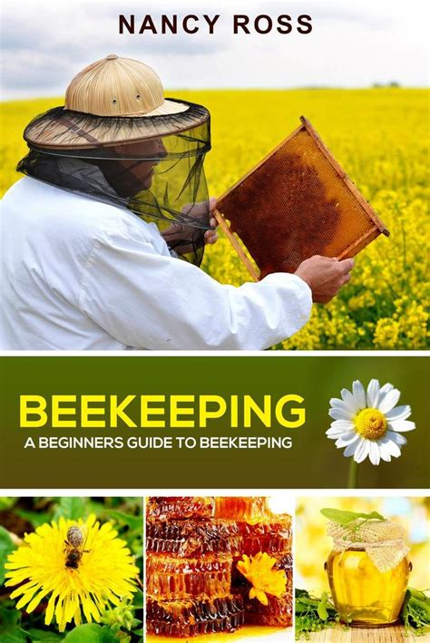 [pdf] Beekeeping A Beginners Guide To Beekeeping By Nancy Ross.