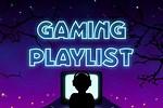Best Gaming Music Playlist