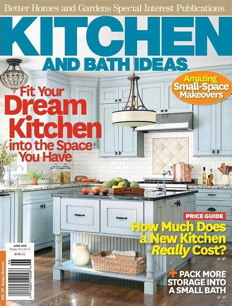 Better Homes And Gardens Kitchen And Bath Ideas June 2011