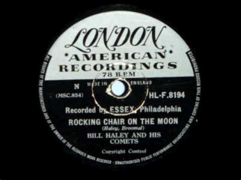 Bill Haley Rocking Chair On The Moon