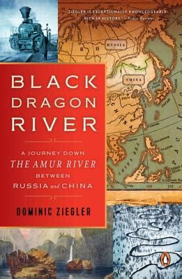 [pdf] Black Dragon River A Journey Down The Amur River Between .