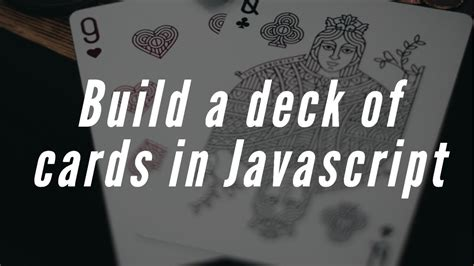 Build Deck Of Cards Javascript Update