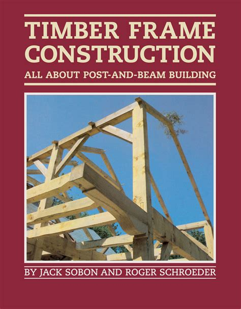 Building Timber Frame House Book