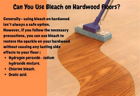 Can You Use Bleach On A Hardwood Floor