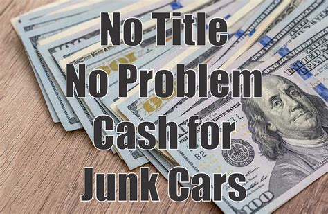 Cash For Junk Cars With No Title