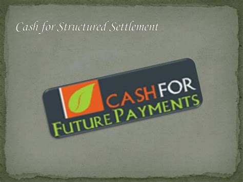 Cash For Structured Settlement Payments