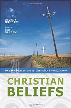 [pdf] Christian Beliefs Twenty Basics Every Christian Should Know.